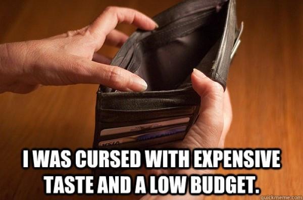 expensive-taste-low-budget-meme
